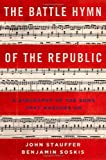 img - for The Battle Hymn of the Republic: A Biography of the Song That Marches On book / textbook / text book