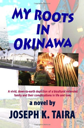 My Roots In Okinawa: Volume 1
