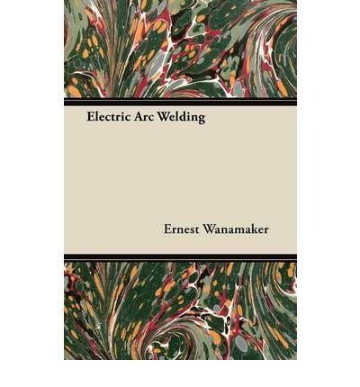 Electric Arc Welding (Paperback) - Common