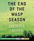 The End of the Wasp Season Denise Mina