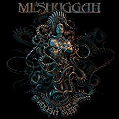 Meshuggah Violent Sleep of Reason cover