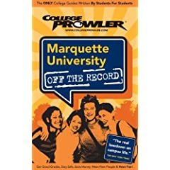 College Prowler Marquette University: Milwaukee, Wisconsin (Off the Record)