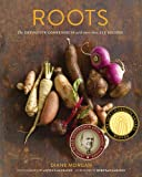 img - for Roots: The Definitive Compendium with more than 225 Recipes book / textbook / text book