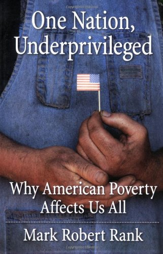 One Nation, Underprivileged: Why American Poverty Affects...
