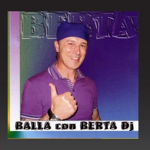 Berta Dj - Balla con Berta DJ