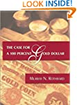 The Case for a 100 Percent Gold Dollar