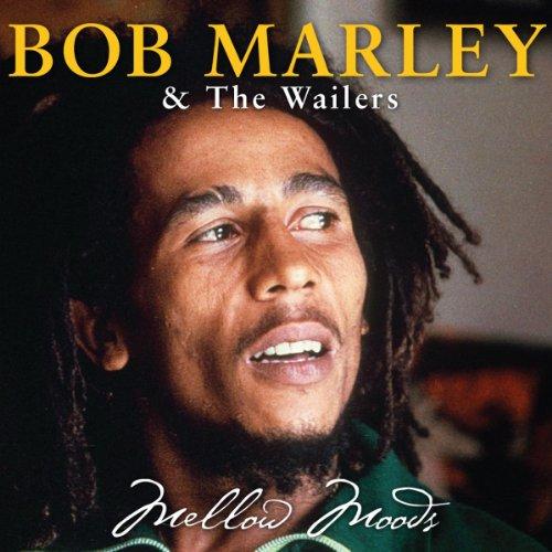 Bob Marley & The Wailers - Mellow Moods - Zortam Music