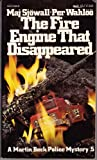 FIRE ENGINE THAT DISAPPEAERD (Their a Martin Beck Police Mystery, 5) (0394723406) by Sjowall, Maj