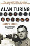 Alan Turing: The Enigma by Andrew Hodges (Sep 27 1992)