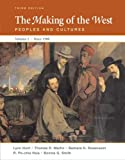 The Making of the West: Peoples and Cultures, Vol. 2: Since 1500