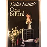 One is Fun!by Delia Smith