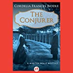 The Conjurer | Cordelia Frances Biddle