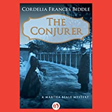 The Conjurer (       UNABRIDGED) by Cordelia Frances Biddle Narrated by Dara Rosenberg