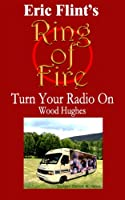 Turn Your Radio On (Ring of Fire Press Fiction)