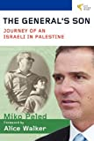 img - for The General's Son: Journey of an Israeli in Palestine book / textbook / text book