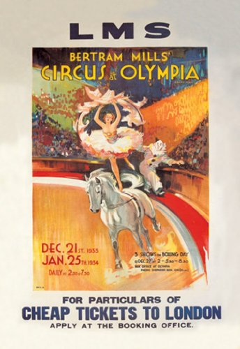 Lms - Bertram Mills' Circus At Olympia - Cheap Tickets To London, 12X18 Paper Giclée front-717612
