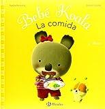 """echange, troc Nadia Berkane, Alexis Nesme - La comida (""""bebe koala"""")"""