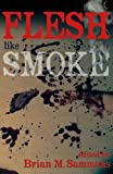 img - for Flesh Like Smoke book / textbook / text book