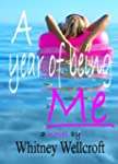 A Year of Being Me (English Edition)