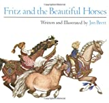 Fritz and the Beautiful Horses (Sandpiper Books) (0395453569) by Brett, Jan