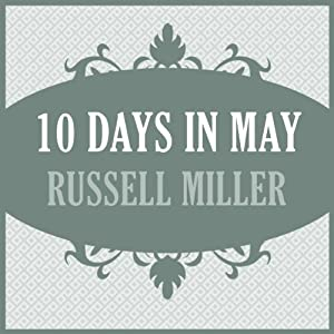 10 Days in May | [Russell Miller]