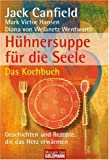img - for H hnersuppe f r die Seele - Das Kochbuch book / textbook / text book