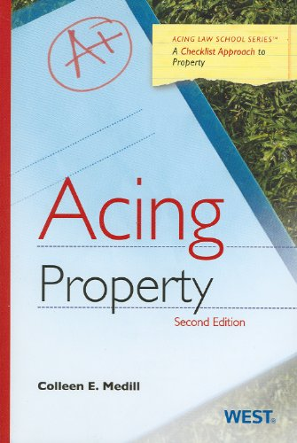 Acing Property, 2d (Acing Law School)