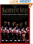 The Magnificent Seven: The Authorized...