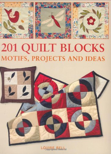 201 Quilt Blocks, Motifs, Projects and Ideas