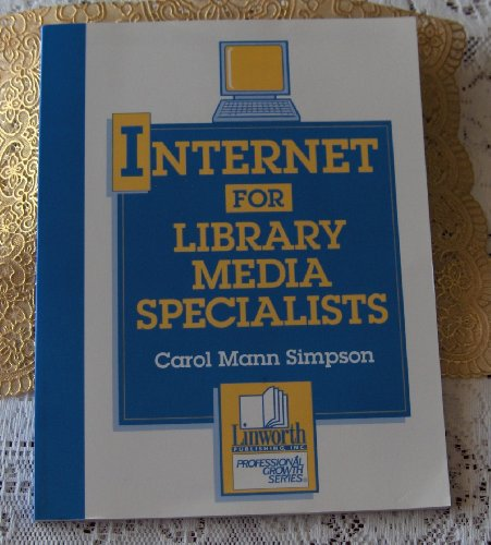 Internet for Library Media Specialists (Professional Growth)