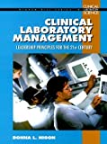 img - for Clinical Laboratory Management Handbook : Leadership Principles for the 21st Century Hardcover October 18, 1999 book / textbook / text book