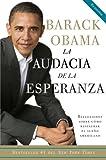 La Audacia de La Esperanza: Reflexiones Sobre Ca3mo Restaurar El Sueao Americano = The Audacity of Hope (Vintage Espanol)