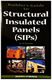 img - for Builder's Guide to Structured Insulated Panels (Sips) for All Climates book / textbook / text book