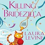 Killing Bridezilla: A Jaine Austen Mystery | Laura Levine