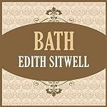 Bath | Edith Sitwell