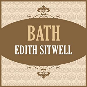 Bath | [Edith Sitwell]