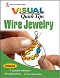 Wire Jewelry VISUAL Quick Tips thumbnail