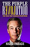 The Purple Revolution: The Year That Changed Everything