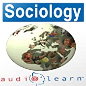 Sociology AudioLearn Study Guide | [AudioLearn Editors]