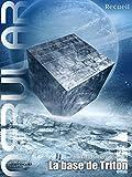 NEBULAR Recueil 1 - La base de Triton: �pisodes 1 � 5