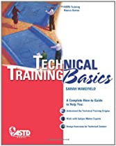 Technical Training Basics (ASTD Training Basics)