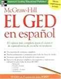 img - for McGraw-Hill El GED en espanol by McGraw-Hill's GED, GED, McGraw-Hill's (2004) Paperback book / textbook / text book