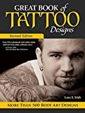 img - for Great Book of Tattoo Designs, Revised Edition: More than 500 Body Art Designs book / textbook / text book