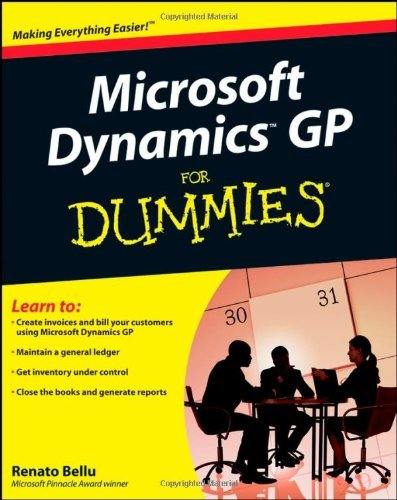 Microsoft Dynamics Gp For Dummies By Bellu, Renato [For Dummies,2008] (Paperback)