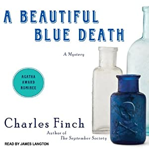 A Beautiful Blue Death: Charles Lenox Mysteries Series #1 | [Charles Finch]