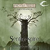 Sentinelspire: Forgotten Realms: The Citadels, Book 4 | [Mark Sehestedt]
