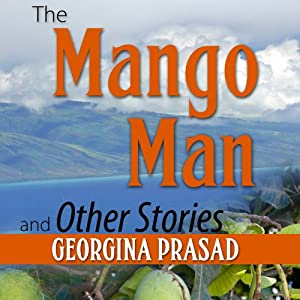 The Mango Man and Other Stories Audiobook
