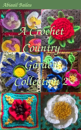 A Crochet Country Garden, Collection 2