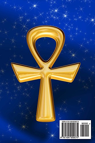 Signs & Symbols Journal #4: Ankh (blank pages): 200 Page Journal