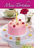 Mini-T�rtchen: Die sch�nsten Rezepte f�r kleine Kuchen und Torten